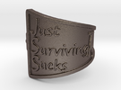 Just Surviving Sucks Satire Ring Size 7 in Stainless Steel