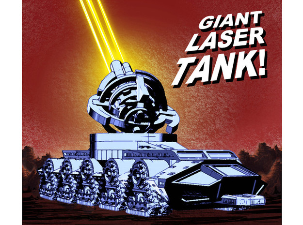 Giant Laser Tank (22 inch version)!!! 3d printed