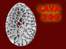 Lava Easter Egg in White Strong & Flexible Polished