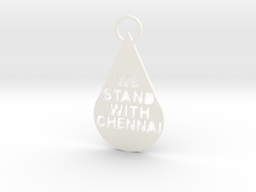 """We Stand With Chennai"" Keychain in White Processed Versatile Plastic"