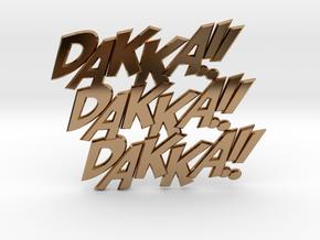 Dakka Dakka Dakka in Polished Brass