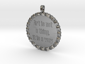 Art is not a thing, it is a way | Quote Necklace in Fine Detail Polished Silver