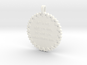 Art is not what you see | Jewelry Quote Necklace in White Processed Versatile Plastic