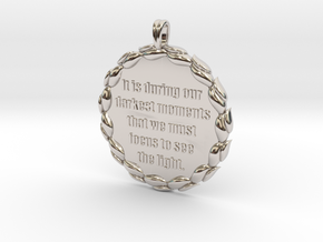 It Is During Our Darkest Moments | Jewelry Quote in Rhodium Plated Brass