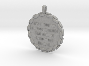 It Is During Our Darkest Moments | Jewelry Quote in Aluminum