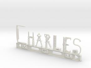 Charles Nametag in White Natural Versatile Plastic