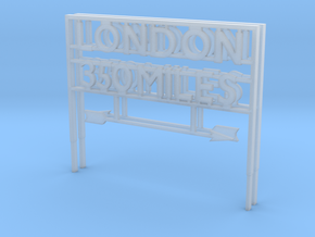 London 350 miles Sign in Smooth Fine Detail Plastic