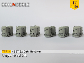 SET 6x Dzkr 501 Behälter (TT 1:120) in Frosted Ultra Detail