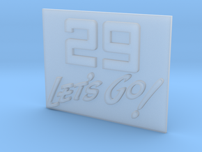 29 Let's Go!     A 29th Infantry Division motto  in Frosted Ultra Detail