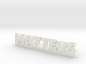 MATTEUS Lucky in White Processed Versatile Plastic