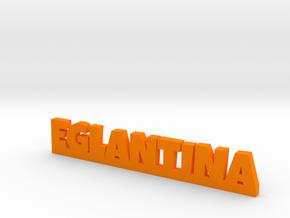 EGLANTINA Lucky in Orange Strong & Flexible Polished