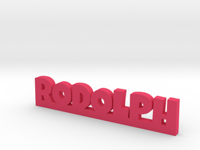 RODOLPH Lucky in Pink Processed Versatile Plastic