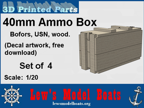 "1/20 scale 40 mm Bofors ""wood"" ammo boxes (4) US N in White Natural Versatile Plastic: 1:20"