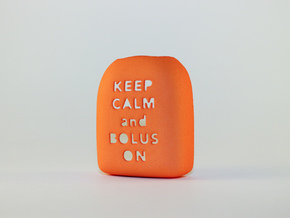 Omnipod Pod Cover - Keep Calm Bolus On in Orange Strong & Flexible Polished