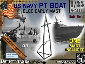 1-35 Elco PT Boat Early Mast in Smooth Fine Detail Plastic