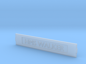 HMS  Walker Name Plate in Frosted Ultra Detail