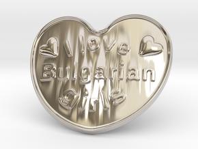 I Love Bulgarian Girls in Rhodium Plated Brass