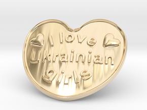 I Love Ukrainian Girls in 14k Gold Plated Brass