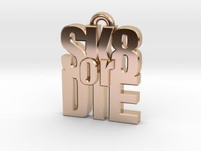 """""""SK8 or DIE"""" earring in 14k Rose Gold"""