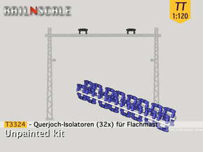 32x Isolatoren für Querjoche (TT 1:120) in Smooth Fine Detail Plastic