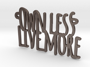 Own Less Live More in Polished Bronzed Silver Steel
