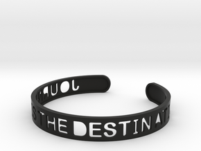 The Journey Is The Destination (TM) Bangle in Black Natural Versatile Plastic