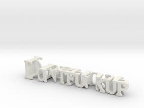 3dWordFlip: Dont fuckup/Hisplop in White Natural Versatile Plastic