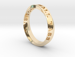 THIS TOO SHALL PASS MOBIUS RING LARGER SIZE 4.5mm  in 14k Gold Plated Brass: 9.75 / 60.875