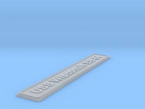 Nameplate USS Wisconsin BB-64 in Smoothest Fine Detail Plastic