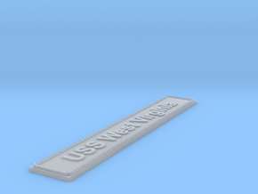 Nameplate USS West Virginia in Smoothest Fine Detail Plastic