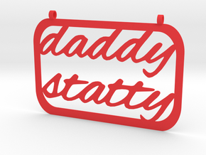 daddy statty necklace in Red Processed Versatile Plastic