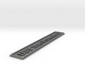 Nameplate USS San Francisco in Natural Silver