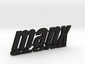 Dune Buggy MANX CLONE rear badge. in Black Strong & Flexible