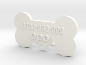 Personalized Dog Tag  in White Processed Versatile Plastic: Medium