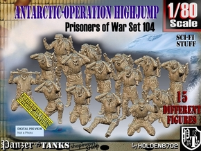 1/80 Antarctic Troops Set104 in Smooth Fine Detail Plastic