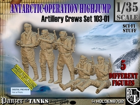 1/35 Antarctic Troops Set103-01 in Smooth Fine Detail Plastic