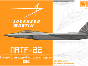 NATF-22 (Navy-Advanced-Tactical-Fighter) in White Natural Versatile Plastic