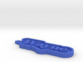Wayne Name Tag in Blue Processed Versatile Plastic