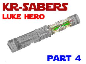 KR Luke Hero - Part4 Lightsaber Chassis in Smooth Fine Detail Plastic