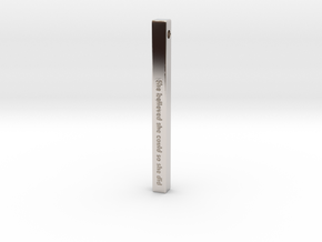 "Vertical Bar Pendant ""She believed she could so sh in Rhodium Plated Brass"