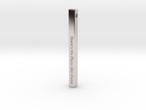 "Vertical Bar Pendant ""There's no place like home"" in Rhodium Plated Brass"