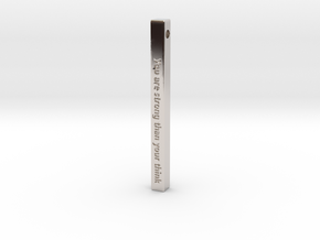 "Vertical Bar Pendant ""You are strong than your thi in Rhodium Plated Brass"