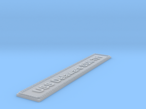 Nameplate USS Delaware SSN-791 in Smoothest Fine Detail Plastic