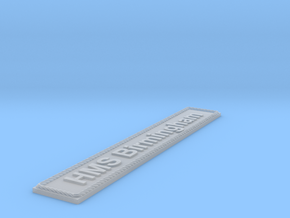 Nameplate HMS Birmingham in Smoothest Fine Detail Plastic