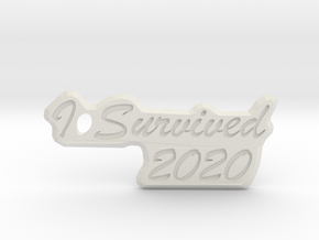 I Survived 2020 Keychain in White Natural Versatile Plastic