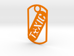 Toxic dog tag in Orange Processed Versatile Plastic