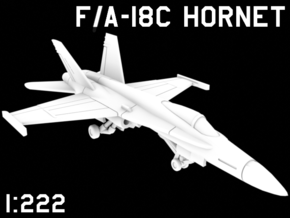 1:222 Scale F/A-18C Hornet (Clean, Deployed) in White Natural Versatile Plastic