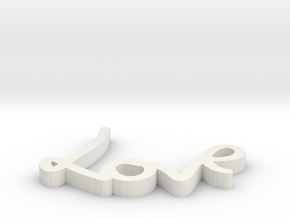 Love Sign in White Natural Versatile Plastic
