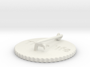 by kelecrea, engraved: True life in White Natural Versatile Plastic