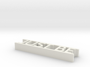 Just Be Word Decor in White Natural Versatile Plastic